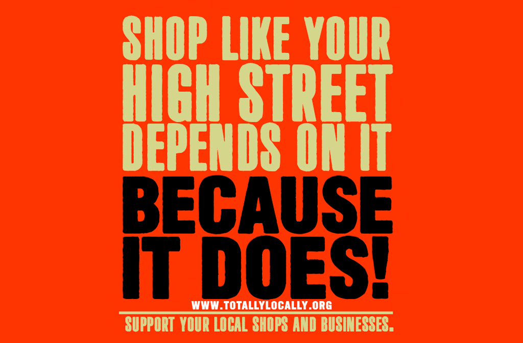 Totally Local High Street Important