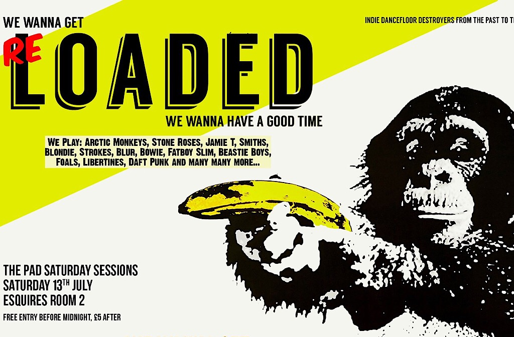 The Pad Presents Loaded