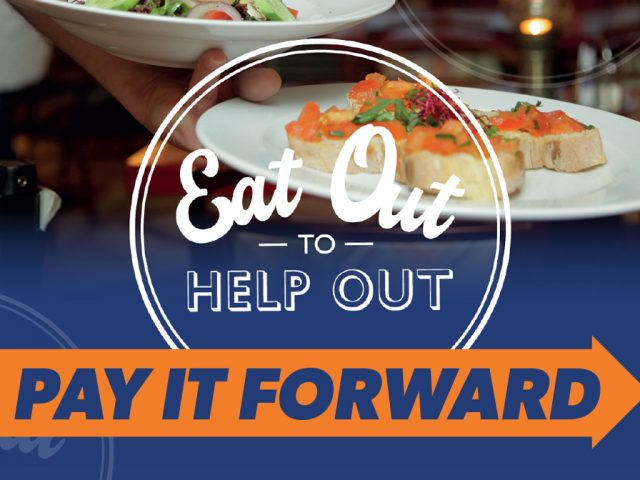 Eat Out To Help Out Pay It Forward